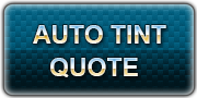 Click Here To Get An Auto Tint Quote